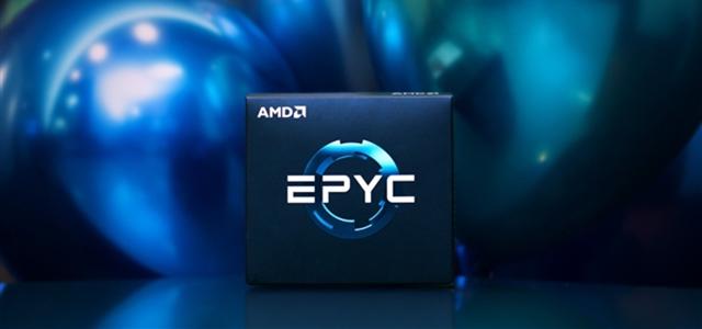 AMD EPYC明年升級7nm Zen 2